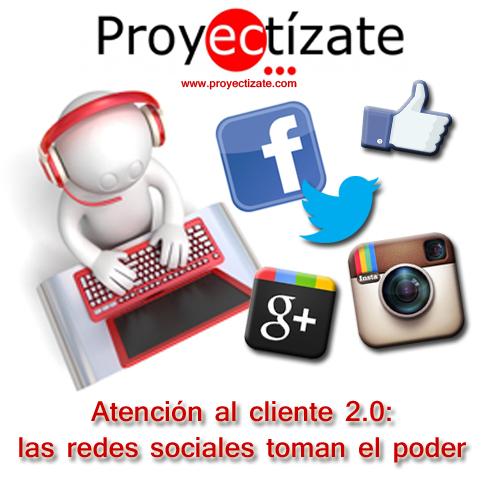 Atención al Cliente 2.0 en redes sociales Proyectizate Community Manager Alcoy Alicante Murcia Posicionamiento