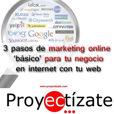 3 pasos basicos para márketing online proyectizate