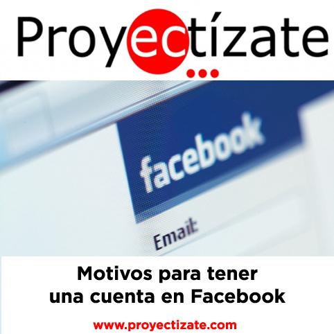 Motivos para tener una cuenta en Facebook