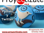 Pymes y Twitter Proyectizate