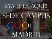 Sede Campus Google Madrid España