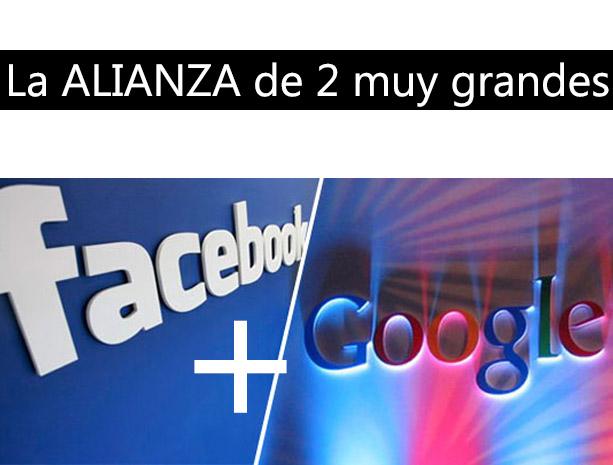 Google y Facebook se alian aliados