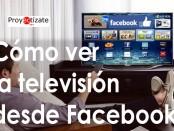 ver television en facebook