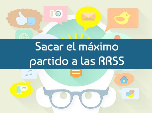 mximo partido a las RRSS